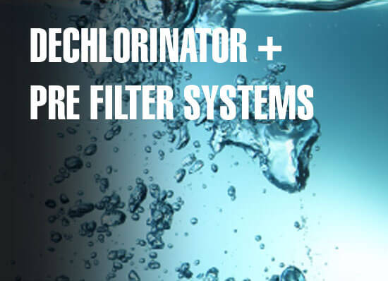 Ideal H2O Dechlorinator and Pre Filter Systems